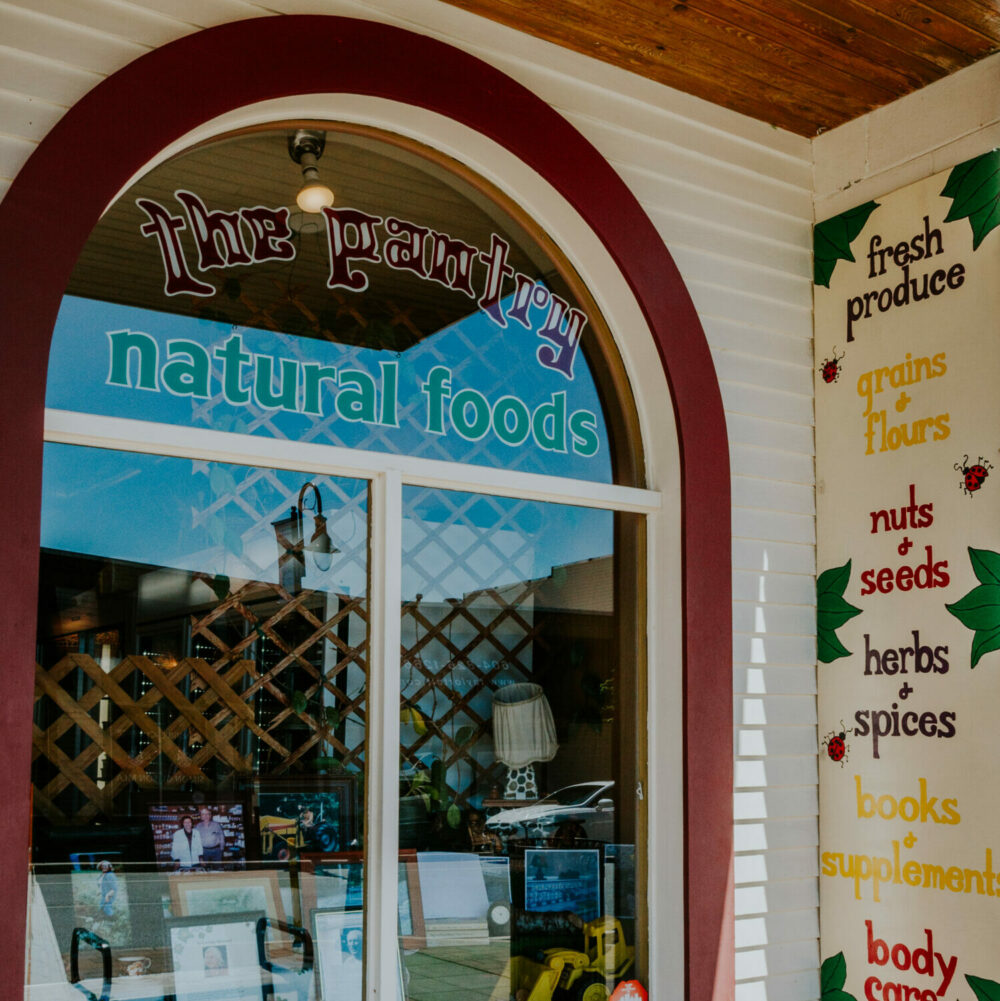 The Pantry Natural Foods in Downtown Mission, BC Front Entrance